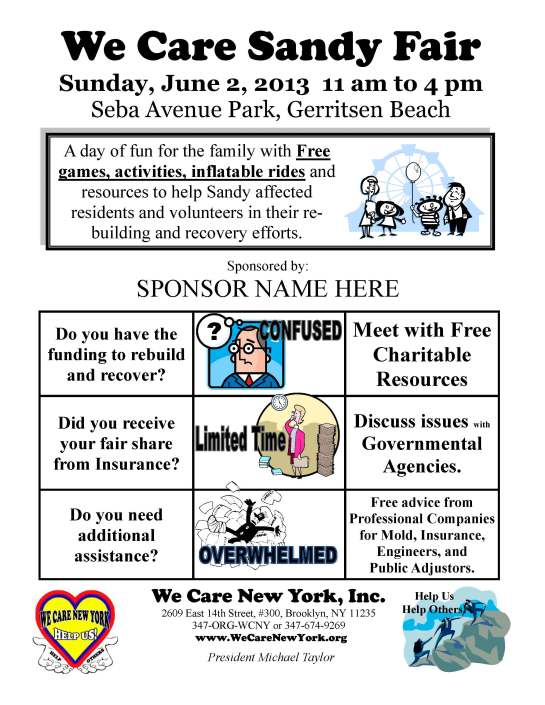 WE CARE NEW YORK INC. PRESENTS A DAY OF FUN FOR THE FAMILY SANDY FAIR SUNDAY JUNE 2, 2013 11 AM-4 PM SEBA AVENUE PARK, GERRITSEN BEACH