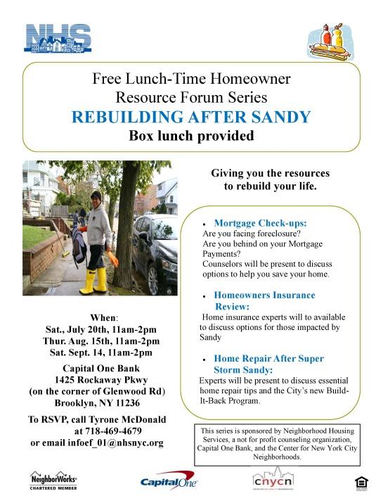 Neighborhood Housing Services Presents  Resource Forum Series REBUILDING AFTER SANDY