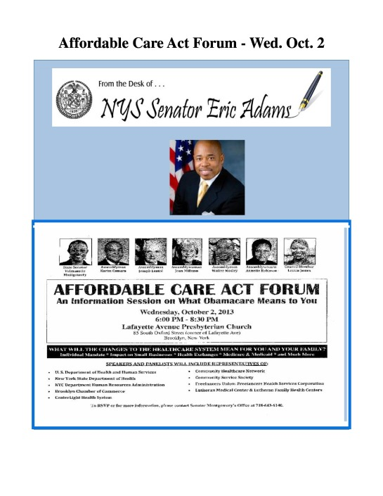 Affordable Care Act Forum Wednesday October 2, 2013 6:00 pm 8:30 pm