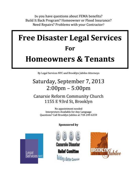 Free Disaster Legal Services For Homeowners and Tenants Saturday 9/7/13 2 pm- 5pm