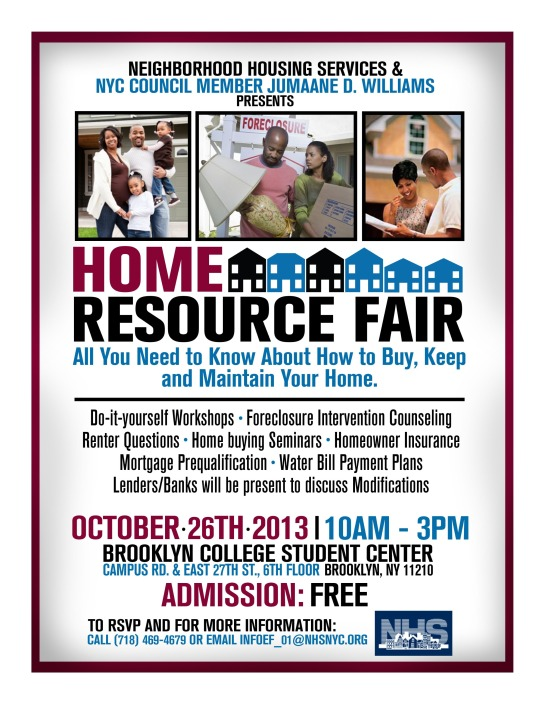 NHS Presents Home Resource Fair  @ Brooklyn College on Saturday October 26, 2013 10 am- 3 pm
