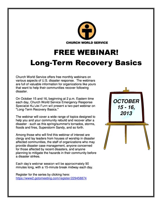 World Church Services Presents Free Webinar On Long-Term Recovery Basics October 15-16, 2013 Starting @ 2:00 pm