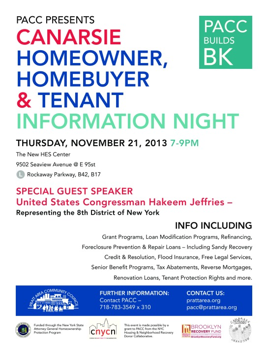 Thursday November 21, 2013 7 pm to 9 pm Homeowners, Homebuyers and Tenant Information Night
