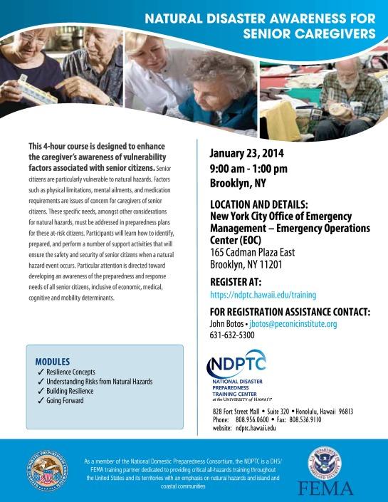 Natural Disaster Awareness For Senior Caregivers 1/21/14 9am- 1pm